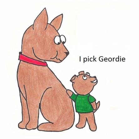 I pick Geordie.