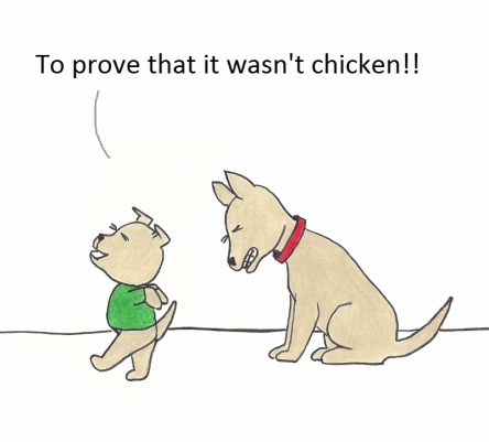 To prove that it wasn't chicken!