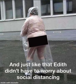 And just like that, Edith didn't have to worry about social distancing.