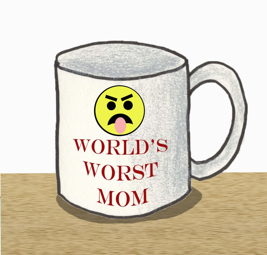 World's Worst Mom