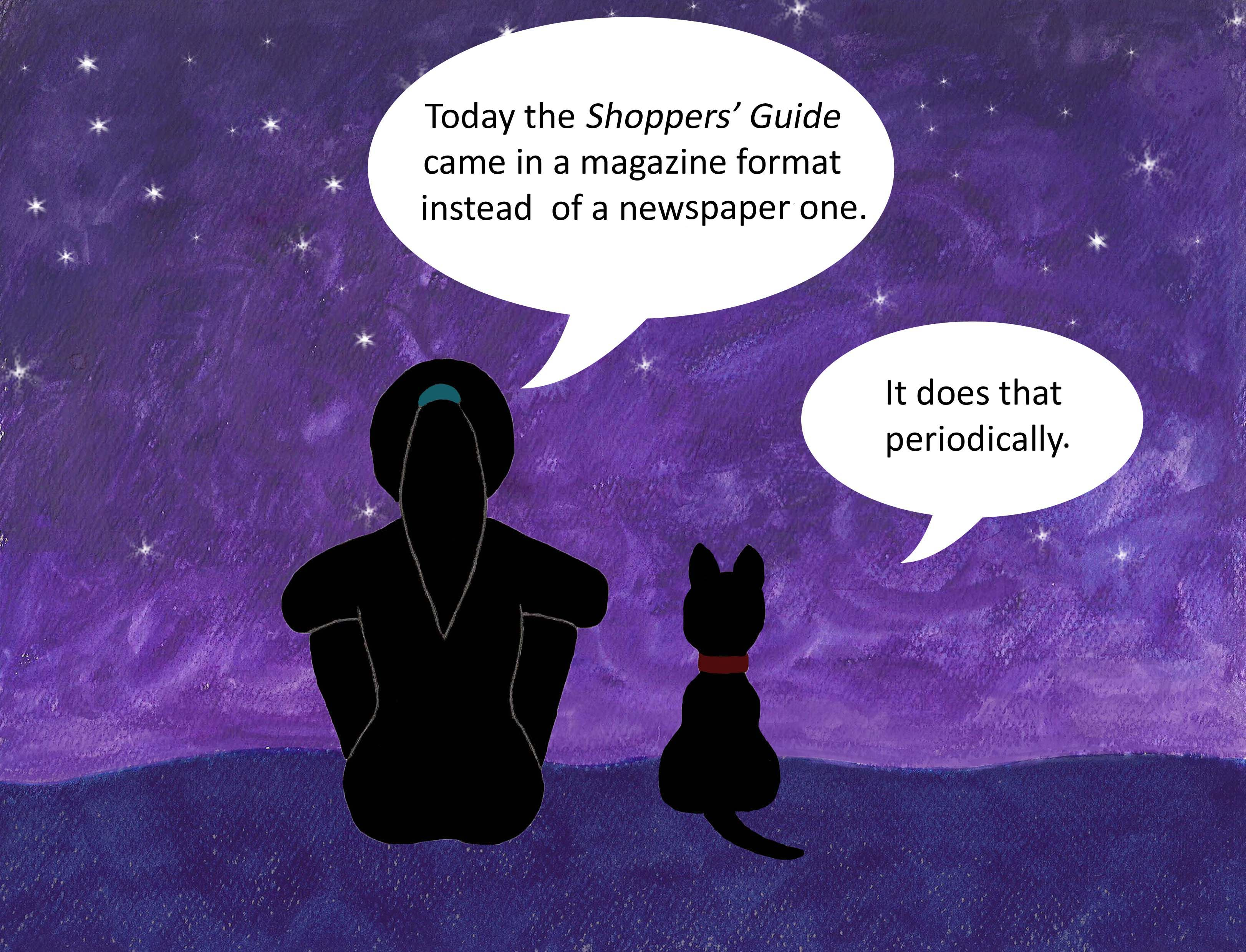 Today the Shoppers' Guide came in a magazine format instead of a newspaper one. It does that periodically.